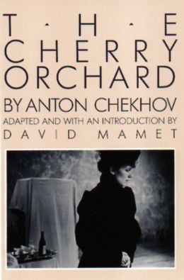 Cherry Orchard: A Comedy in Four Acts