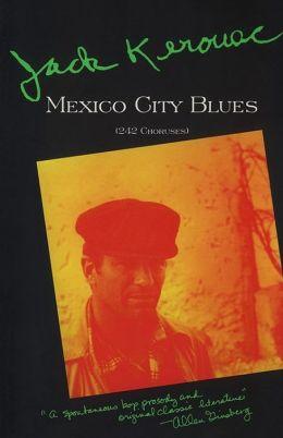 Mexico City Blues (242 Choruses)
