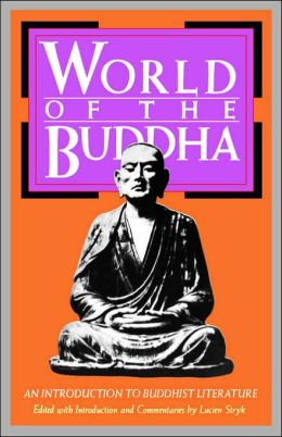 World of the Buddha: An Introduction to Buddhist Literature