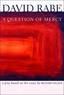 Question of Mercy: A Play
