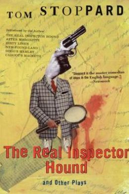 The Real Inspector Hound: And Other Plays