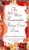 50 Most Romantic Things Ever Done