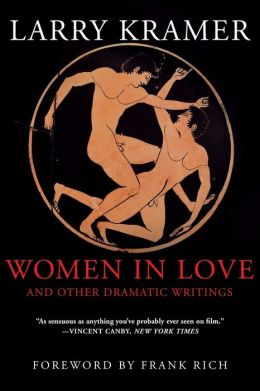 Women in Love: And Other Dramatic Writings
