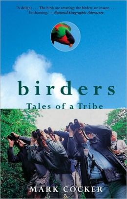 Birders:Tales of a Tribe