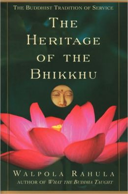 Heritage of the Bhikku: The Buddhist Tradition of Service