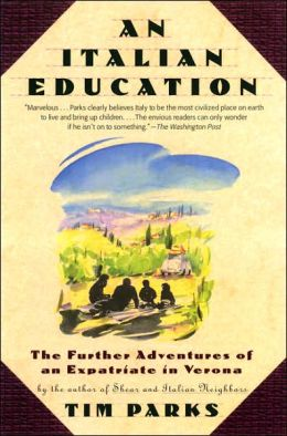 Italian Education: The Further Adventures of an Expatriate in Verona