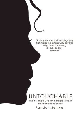 Untouchable: The Strange Life and Tragic Death of Michael Jackson