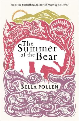 The Summer of the Bear