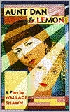 Aunt Dan and Lemon