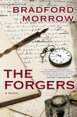 Book Cover Image. Title: The Forgers, Author: Bradford Morrow