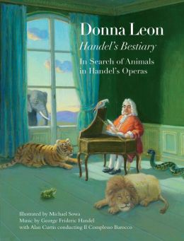 Handel's Bestiary: In Search of Animals in Handel's Operas
