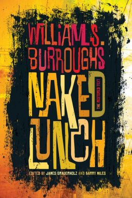 Naked Lunch, Restored Text by William Burroughs Book The