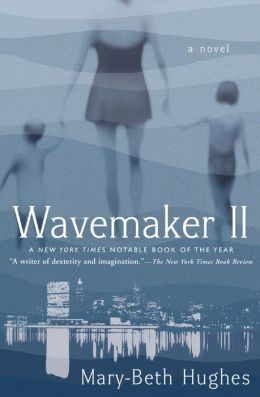 Wavemaker II: A Novel