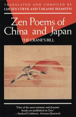 Zen Poems of China and Japan: The Crane's Bill