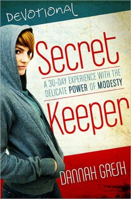 Secret Keeper Devos: A 30-Day Experience with the Delicate Power of Modesty