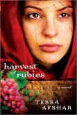 Book Cover Image. Title: Harvest of Rubies, Author: Tessa Afshar