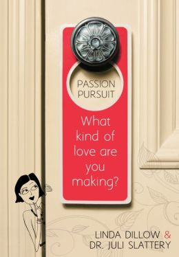 Passion Pursuit: What Kind of Love Are You Making?
