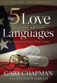 Book Cover Image. Title: The 5 Love Languages Military Edition:  The Secret to Love That Lasts, Author: Gary Chapman