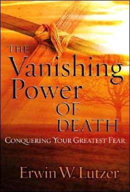 Vanishing Power of Death: Conquering Your Greatest Fear