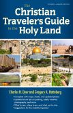 Book Cover Image. Title: The Christian Traveler's Guide to the Holy Land, Author: Charles H. Dyer