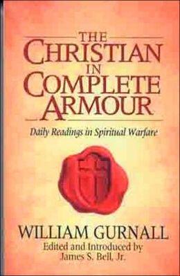 Christian in Complete Armour: Daily Readings in Spiritual Warfare