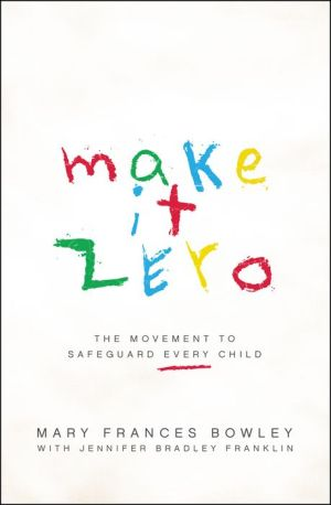 Make it Zero: The Movement to Safeguard Every Child