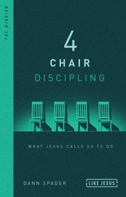 Book 4 Chair Discipling: What He Calls Us to Do