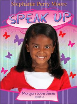 Speak Up (Morgan Love Series #2)