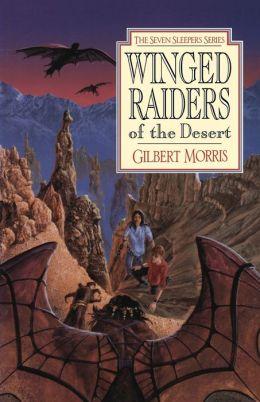Winged Raiders of the Desert (Seven Sleepers Series #5)