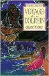 Voyage of the Dolphin (Seven Sleepers Series #7)