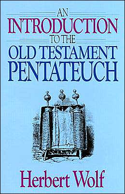 Introduction to the Old Testament Pentateuch