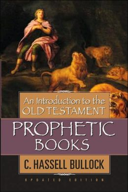 Introduction to Old Testament Prophetic Books