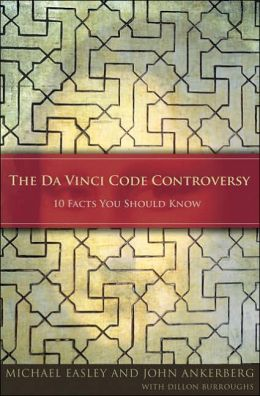 Da Vinci Code Controversy: 10 Facts You Should Know