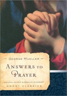 Answers to Prayer (Moody Classics Series)