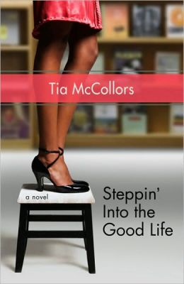 Steppin' into the Good Life