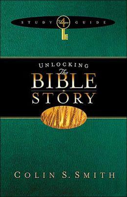 Unlocking the Bible Story: Study Guide 4