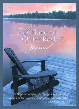 Place of Quiet Rest: Journal