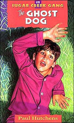 The Ghost Dog (Sugar Creek Gang Series #25)