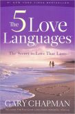 Book Cover Image. Title: The 5 Love Languages:  The Secret to Love That Lasts, Author: Gary Chapman