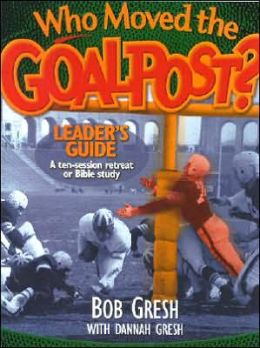 Who Moved the Goal Post? Leader's Guide