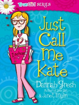 Just Call Me Kate (Secret Keeper Girl Series)
