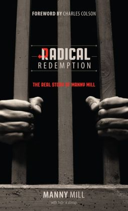 Radical Redemption: The Real Story of Manny Mill