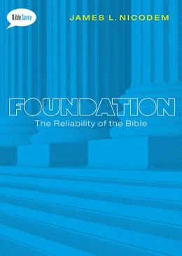 Foundation SAMPLER: The Reliability of the Bible