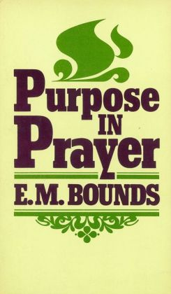 Purpose In Prayer