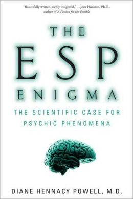 ESP Enigma: The Scientific Case for Psychic Phenomena