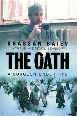 Oath: A Surgeon Under Fire