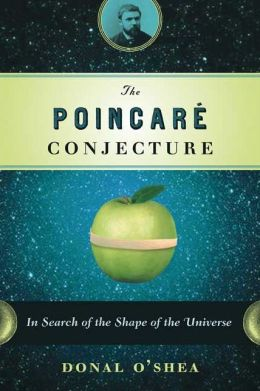 Poincare Conjecture: In Search of the Shape of the Universe