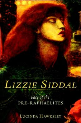 Lizzie Siddal: Face of the Pre-Raphaelites