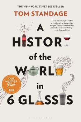 History of the World in 6 Glasses - Tom Standage