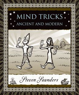 Mind Tricks: Ancient and Modern